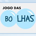 <p>Brinque de formar palavras estourando as bolhas formadas pelo Binho.</p>