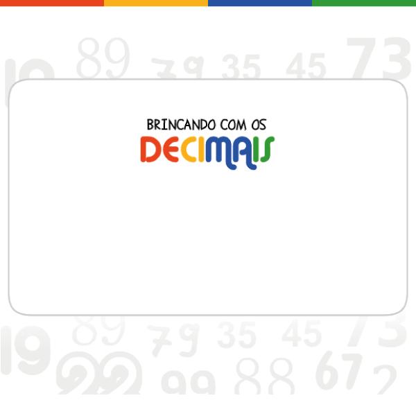 Brincando com os decimais